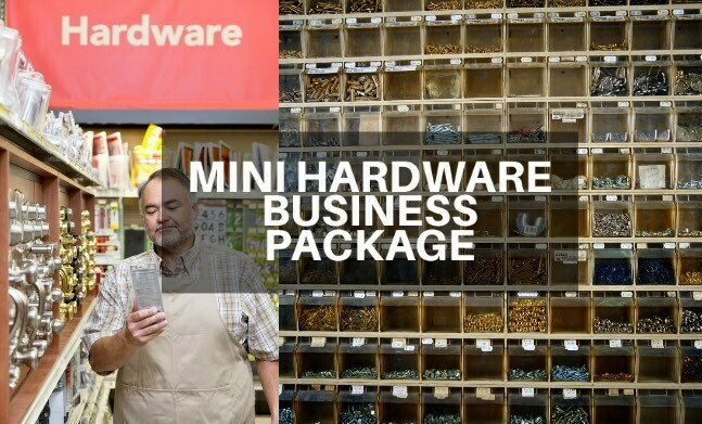 Mini Hardware Store Business Package (P50K)