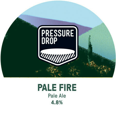 PRESSURE DROP - PALE FIRE - 4 PINTS