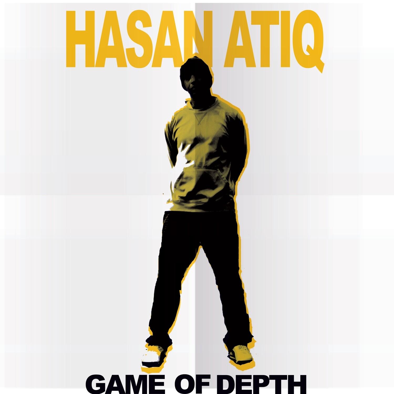 Hasan Atiq: Game Of Depth EP