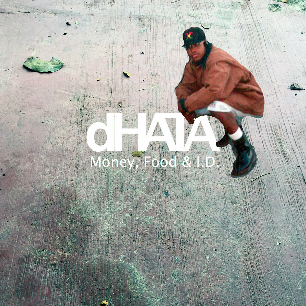 dHATA: Money, Food & I​.​D.