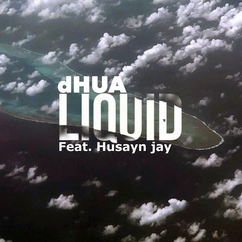 Liquid ft. Husayn Jay (Single)