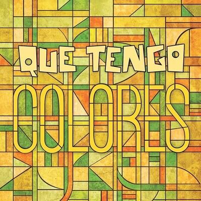 Colores - EP - QUE TENGO