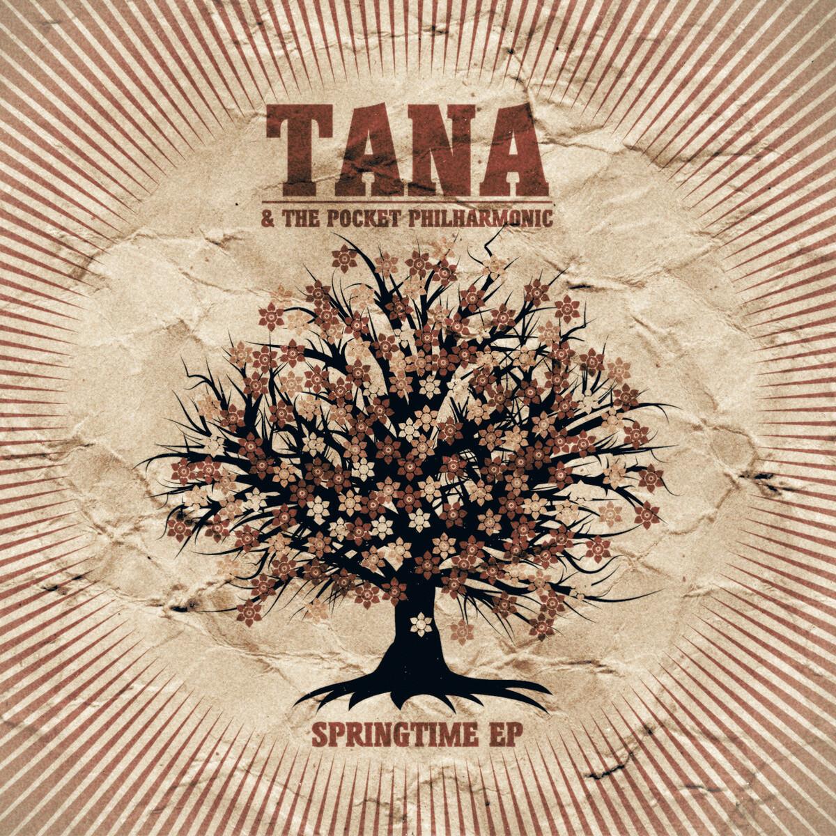Springtime - TANA & THE POCKET PHILHARMONIC