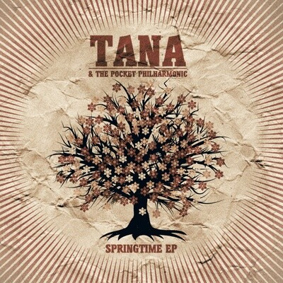 Springtime - TANA & THE POCKET PHILHARMONIC