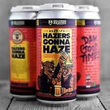 Belching Beaver Hazers Gonna Haze