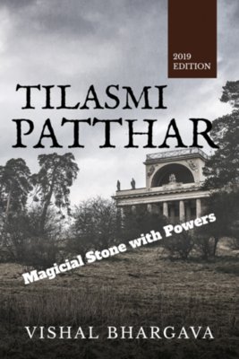 Tilasmi Patthar : Magicial Stone with Power