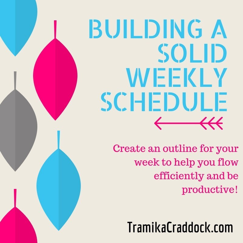 Building A Solid Weekly Schedule