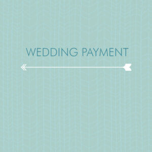 Wedding Payments and Deposits