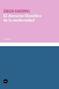 DISCURSO FILOSÓFICO DE LA MODERNIDAD