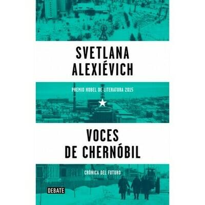 VOCES DE CHERNÓBIL  (CRÓNICA DEL FUTURO)