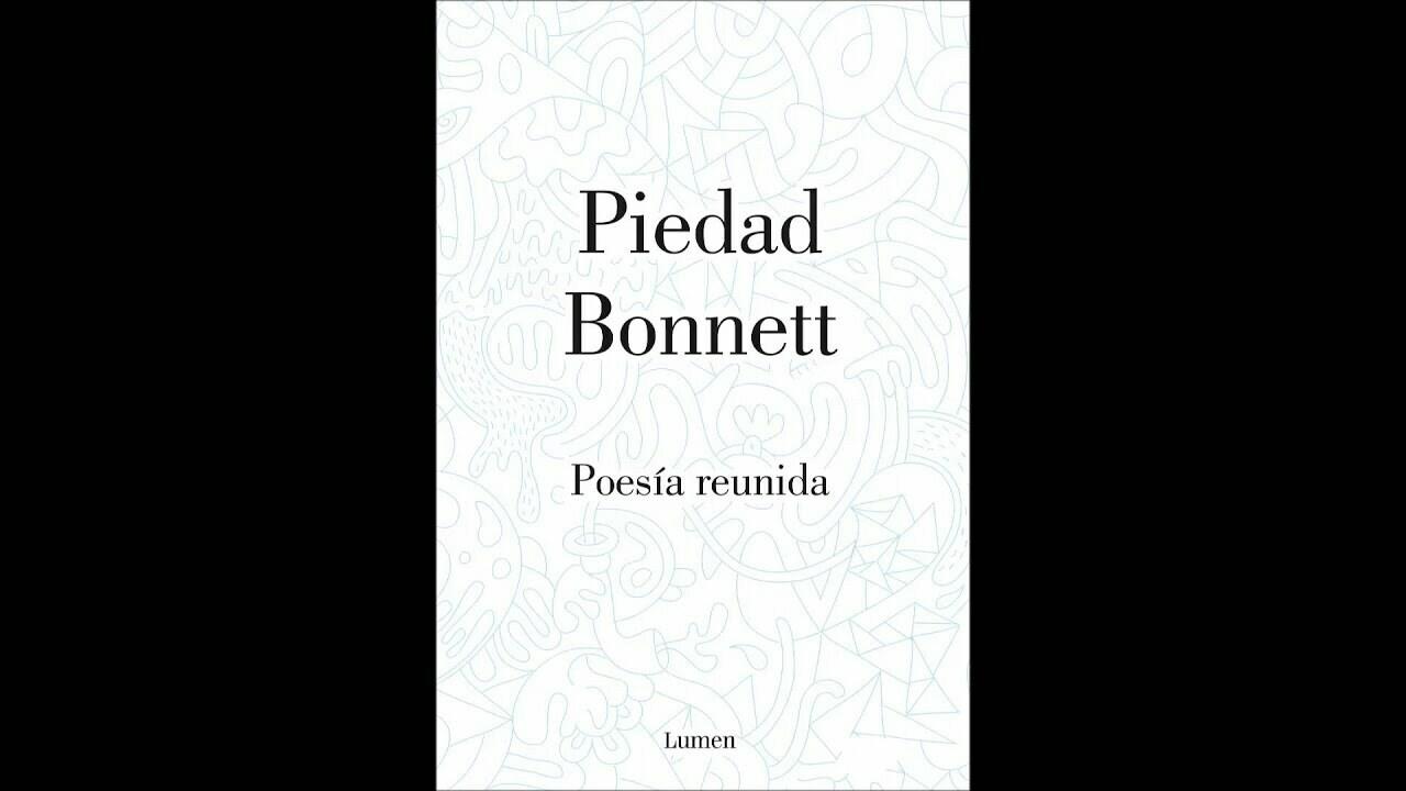 Poesía reunida Piedad Bonnett