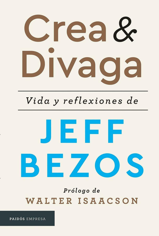 Crea & Divaga vida y reflexiones de JEFF BEZOS