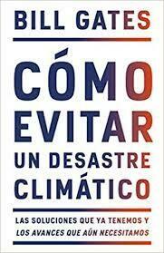 CÓMO EVITAR UN DESASTRE CLIMATICO