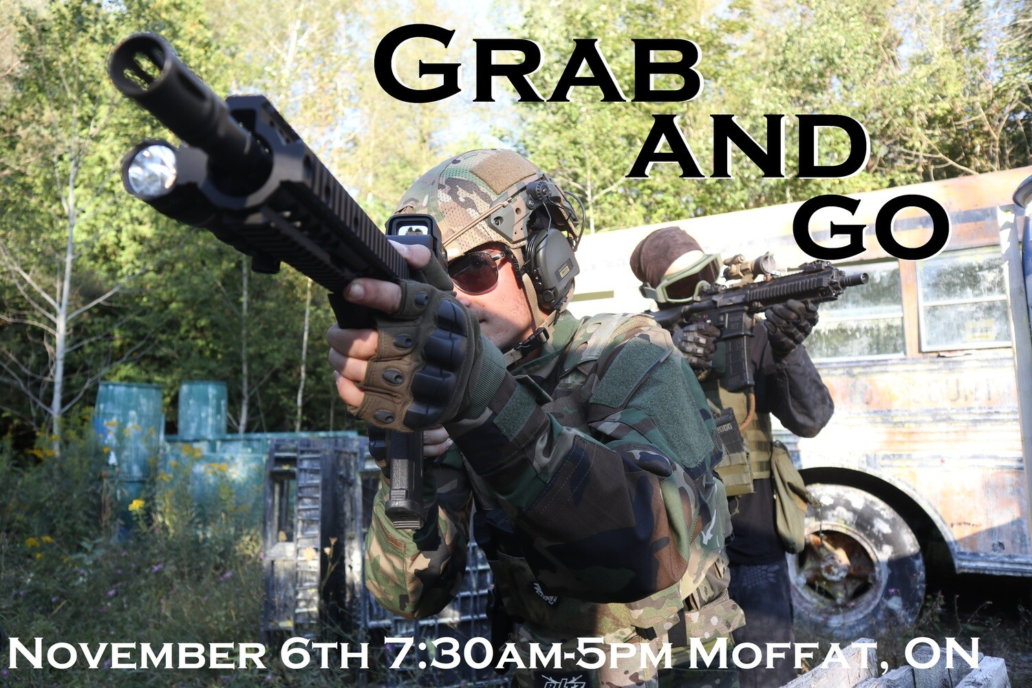 """Operation: """"Grab and Go"""" - November 6th, 2021 Moffat, ON Fee - $60.00"""