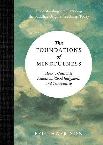 Foundations Of Mindfulness Book