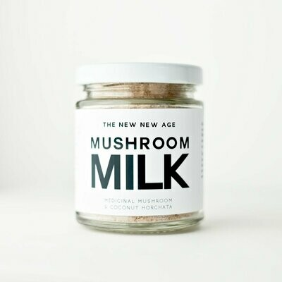 THE NEW NEW AGE - MUSHROOM MILK