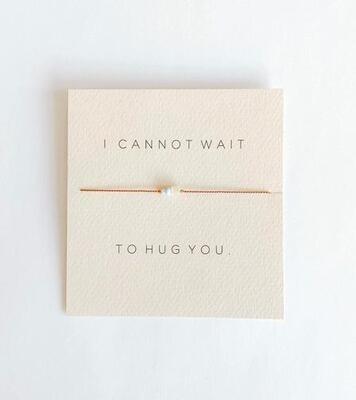 Mai Lin Bracelet - I Cannot Wait To Hug You
