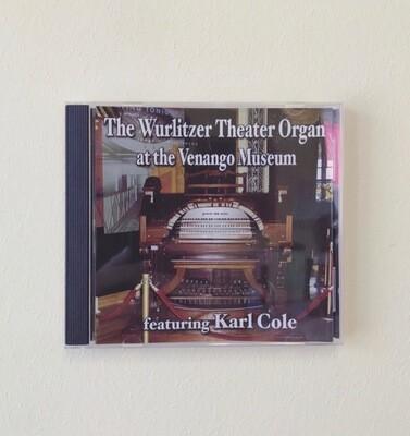 The Wurlitzer Organ at the Venango Museum CD