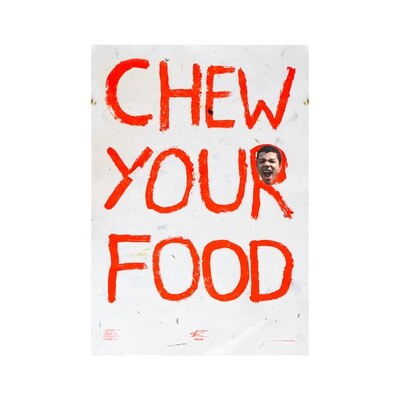 'Chew Your Food' Poster - White