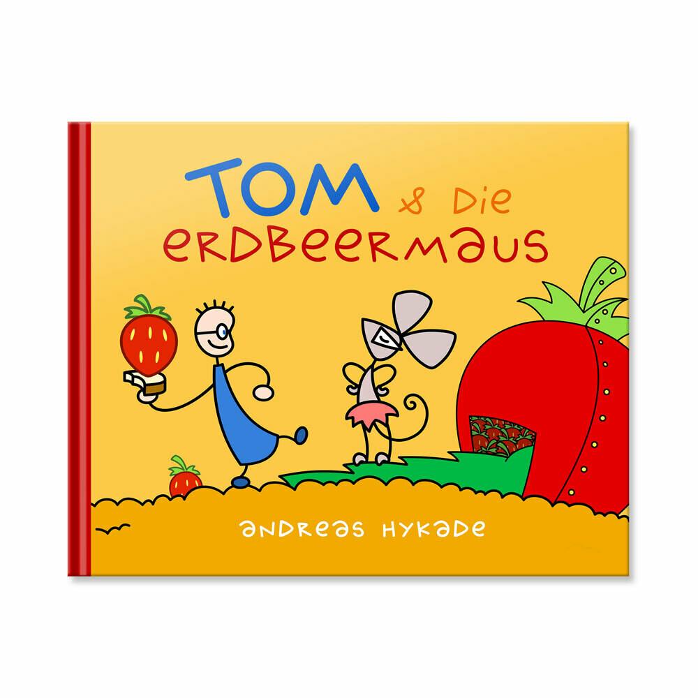 Bilderbuch: TOM & die Erdbeermaus