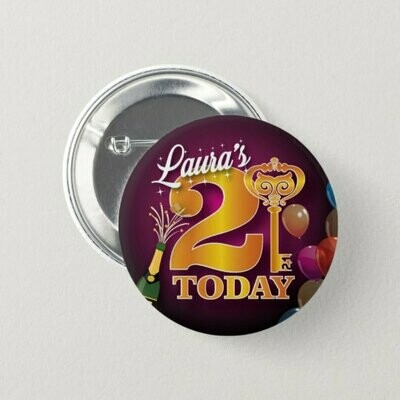 Personalised Birthday 21st Badge / Button / Pin