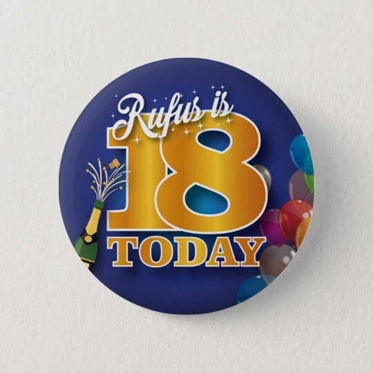 Personalised 18th birthday Badge / Button / Pin