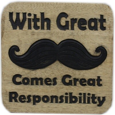 With Great ... Moustache Sign