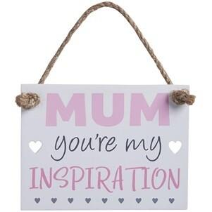 Mum youre my inspiration Sign