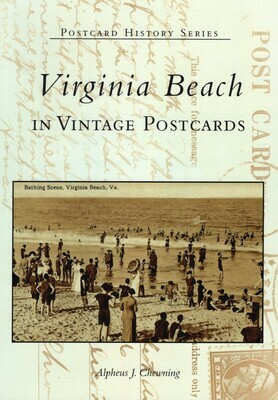 Virginia Beach in Vintage Postcards by A Chewning