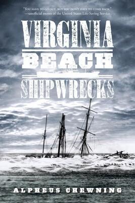 Virginia Beach Shipwrecks by A Chewning