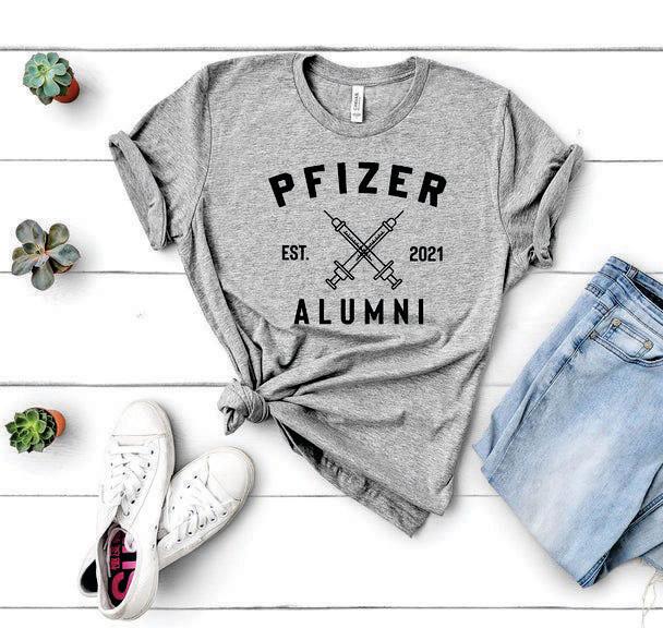 Pfizer Vaccinated T-Shirt