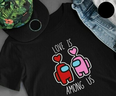 Love is AMONG US T-Shirt
