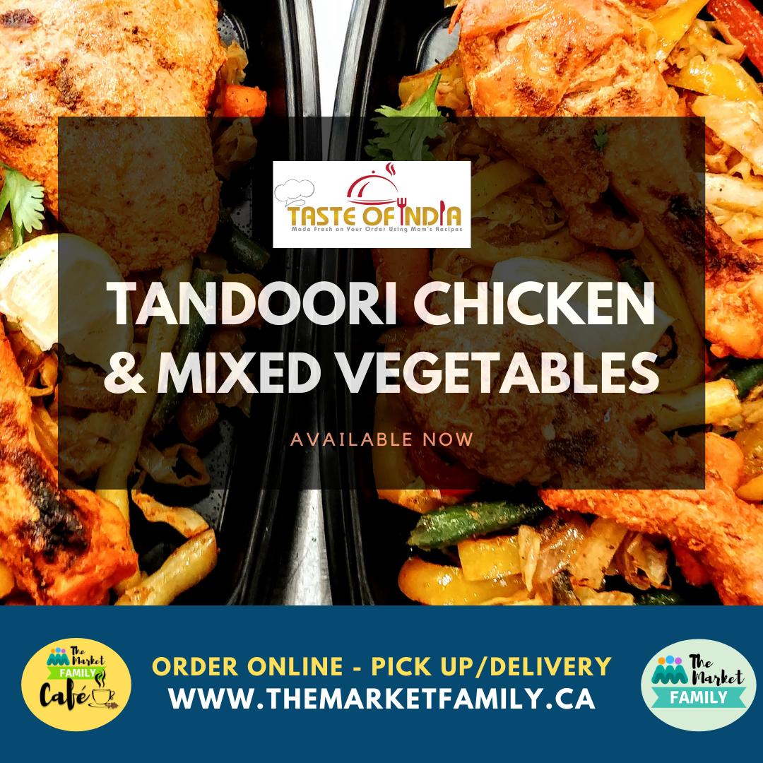 Taste of India- Tandoori Chicken & Mixed Vegetables