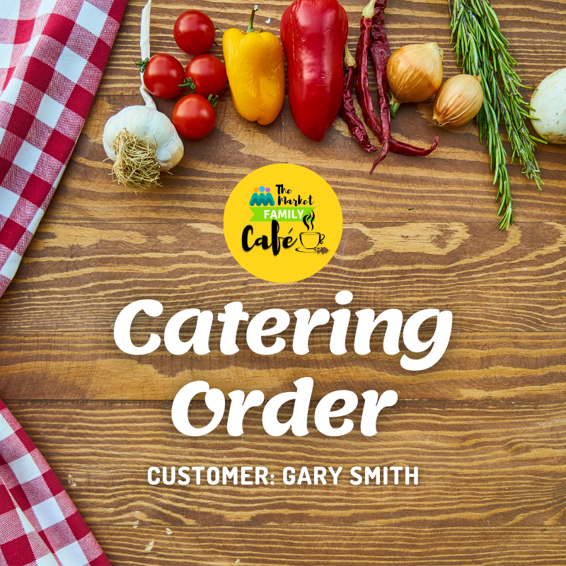 Catering Order - Gary Smith