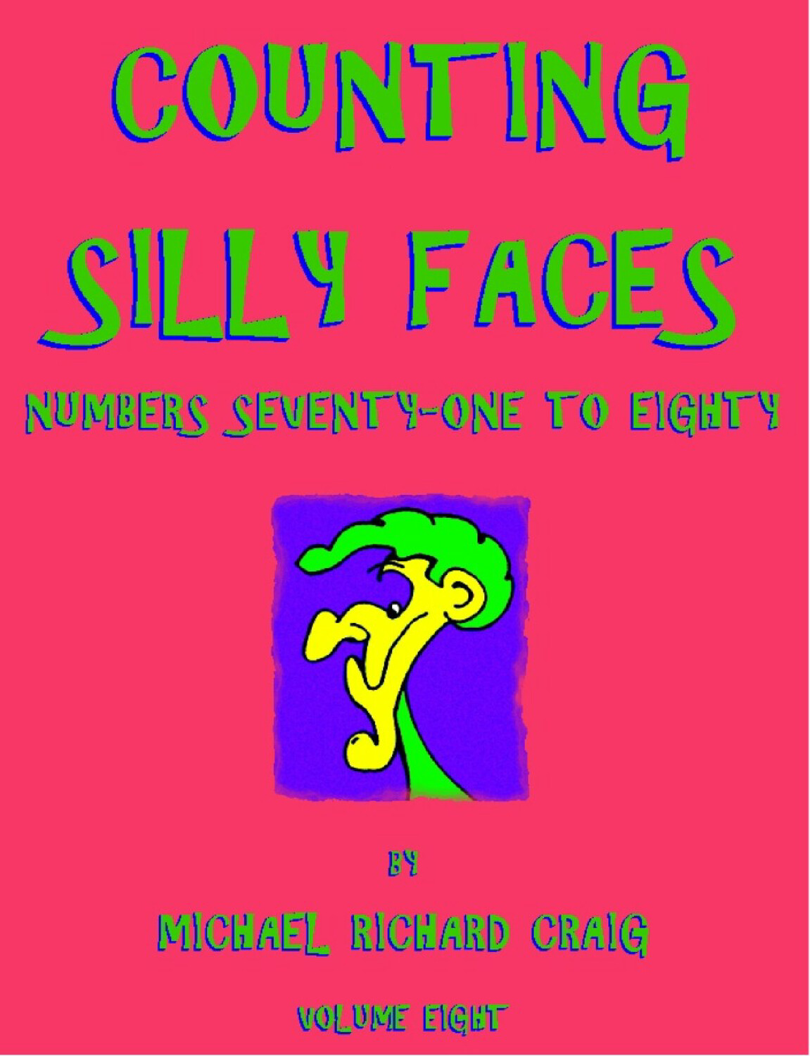 Counting Silly Faces E-Flipbook Numbers 71-80