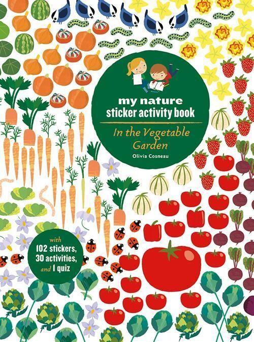 In the Vegetable Garden: My Nature Sticker Book