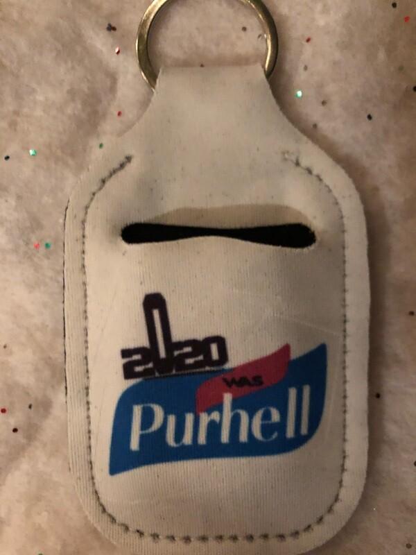 2020 was Purhell -Hand Sanitizer Holder Keychain
