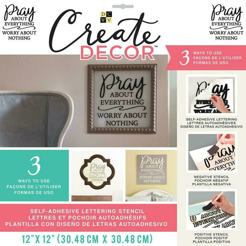 Create Decor Stencil- Pray about everything worry about nothing- 12 x 12