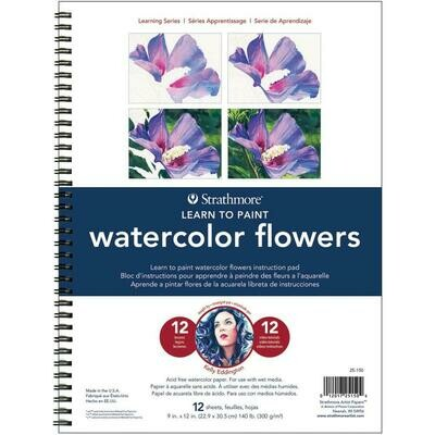 Strathmore Learn to Paint Watercolor Flowers