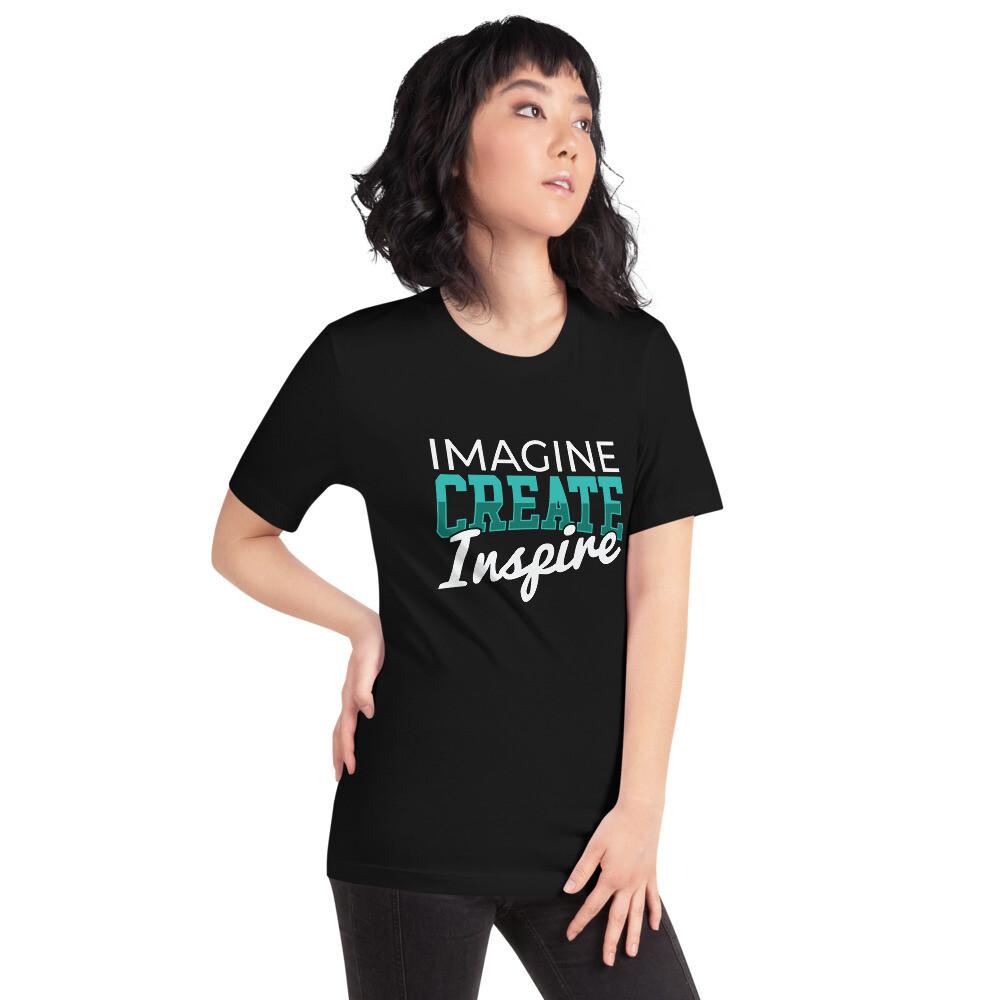Imagine, Create, Inspire Artist Short-Sleeve Unisex T-Shirt