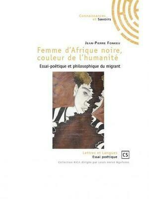 FEMME D'AFRIQUE NOIRE, COULEUR DE L'HUMANITÉ