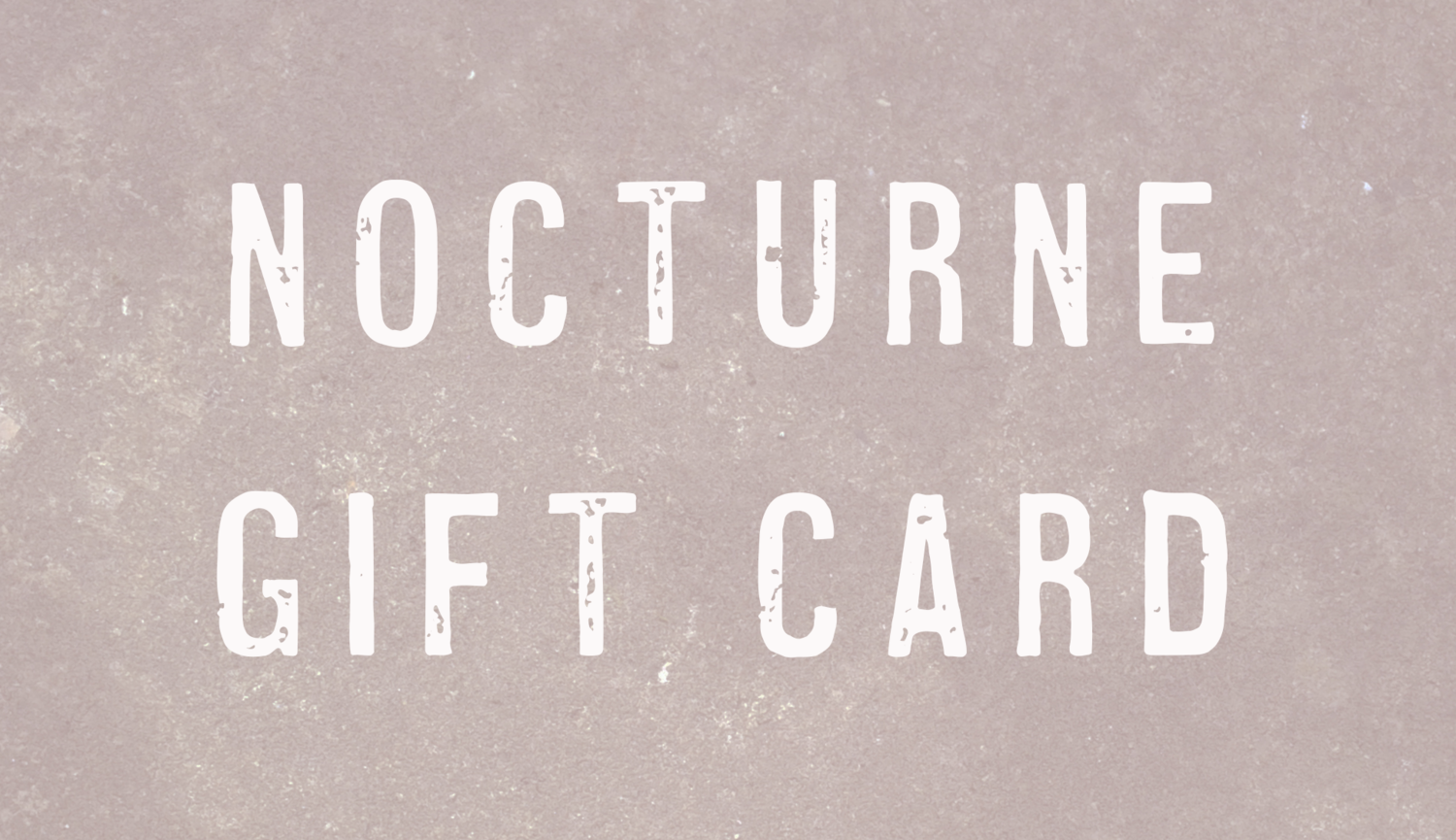 Official Nocturne Album Merch Gift Card