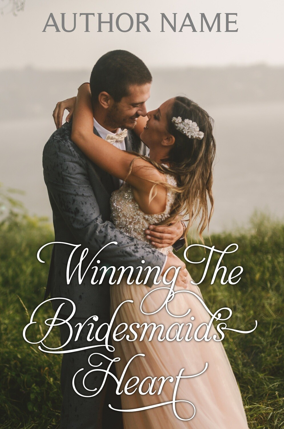 Winning The Bridesmaid's Heart