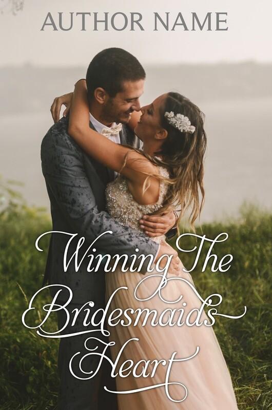 Winning The Bridesmaid's Heart