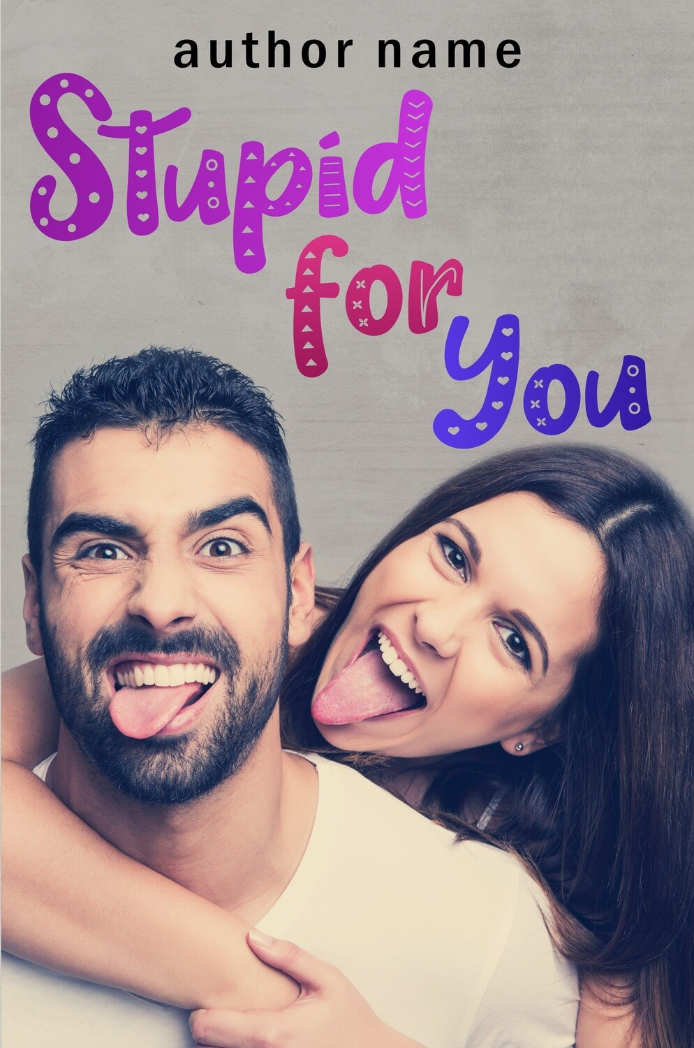 Stupid For You