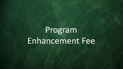 Program Enhancement Optional Fee (New Student)