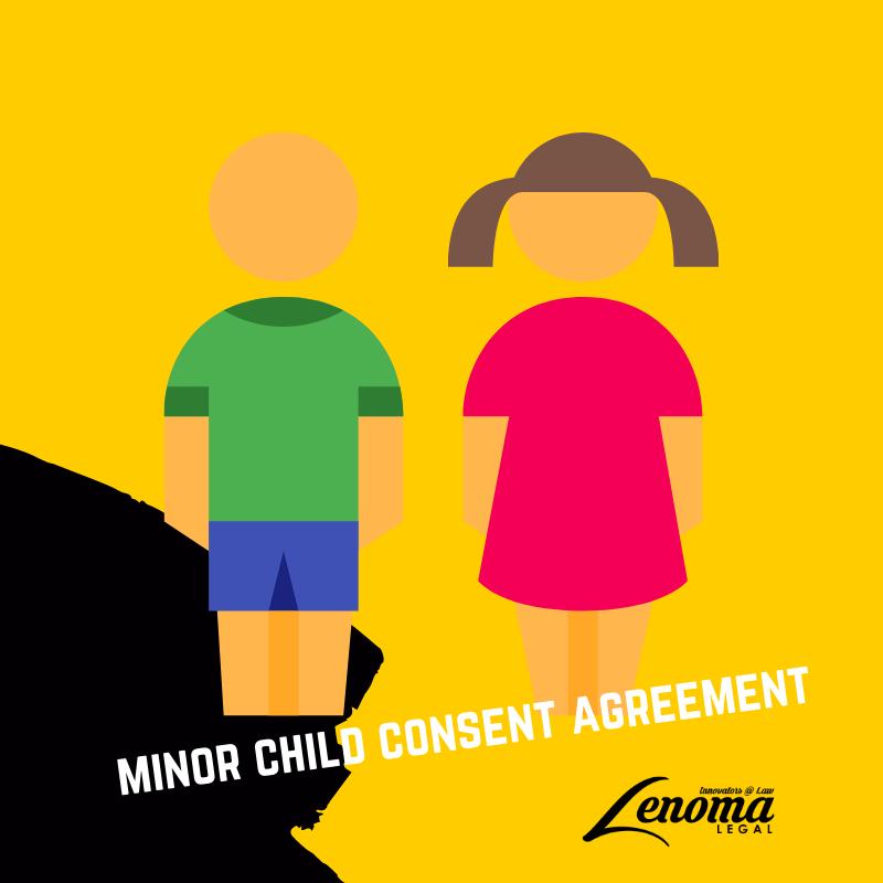 Minor Child Consent Agreement