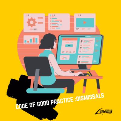 Code of good practice : dismissals