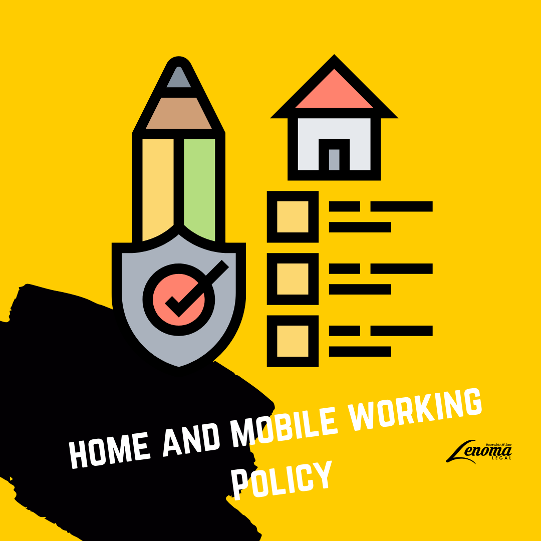 Home and Mobile Working Policy