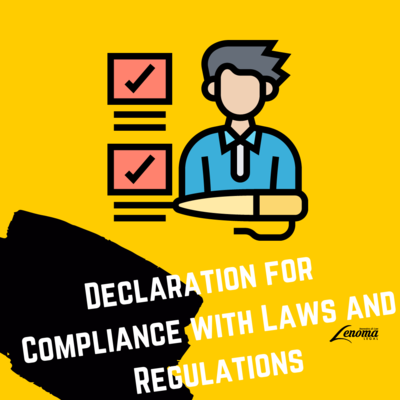 Declaration for Compliance with Laws and Regulations